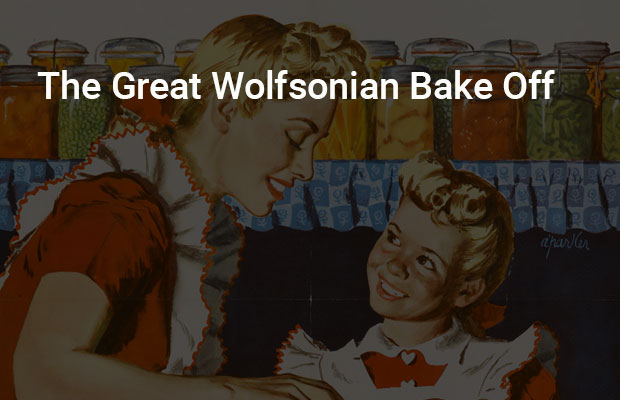 The Great Wolfsonian Bake Off