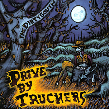 Drive-By Truckers' The Dirty South album cover