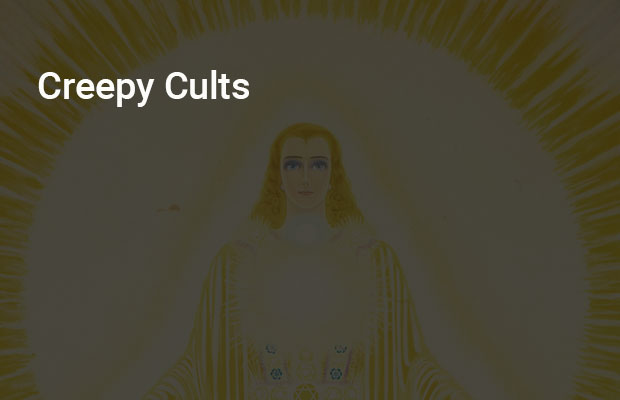 Creepy Cults