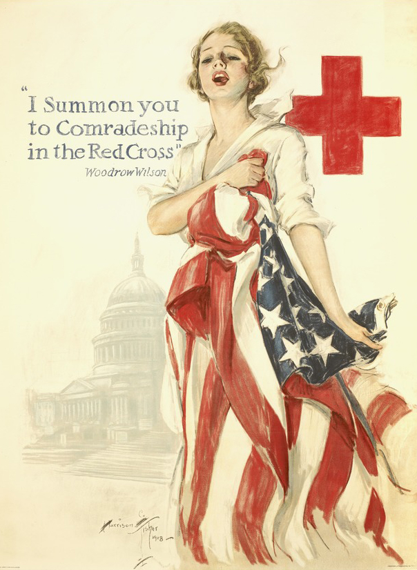"Poster with message from Woodrow Wilson: ""I Summon You to Comradeship in the Red Cross"""