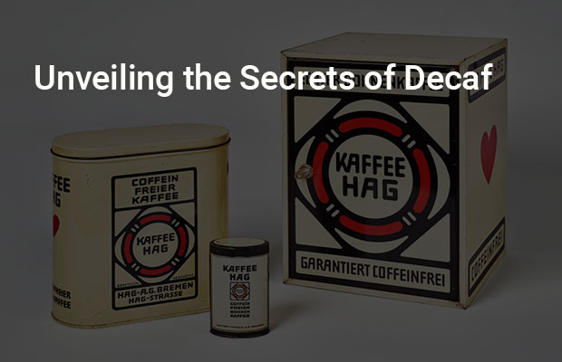 Unveiling the Secrets of Decaf