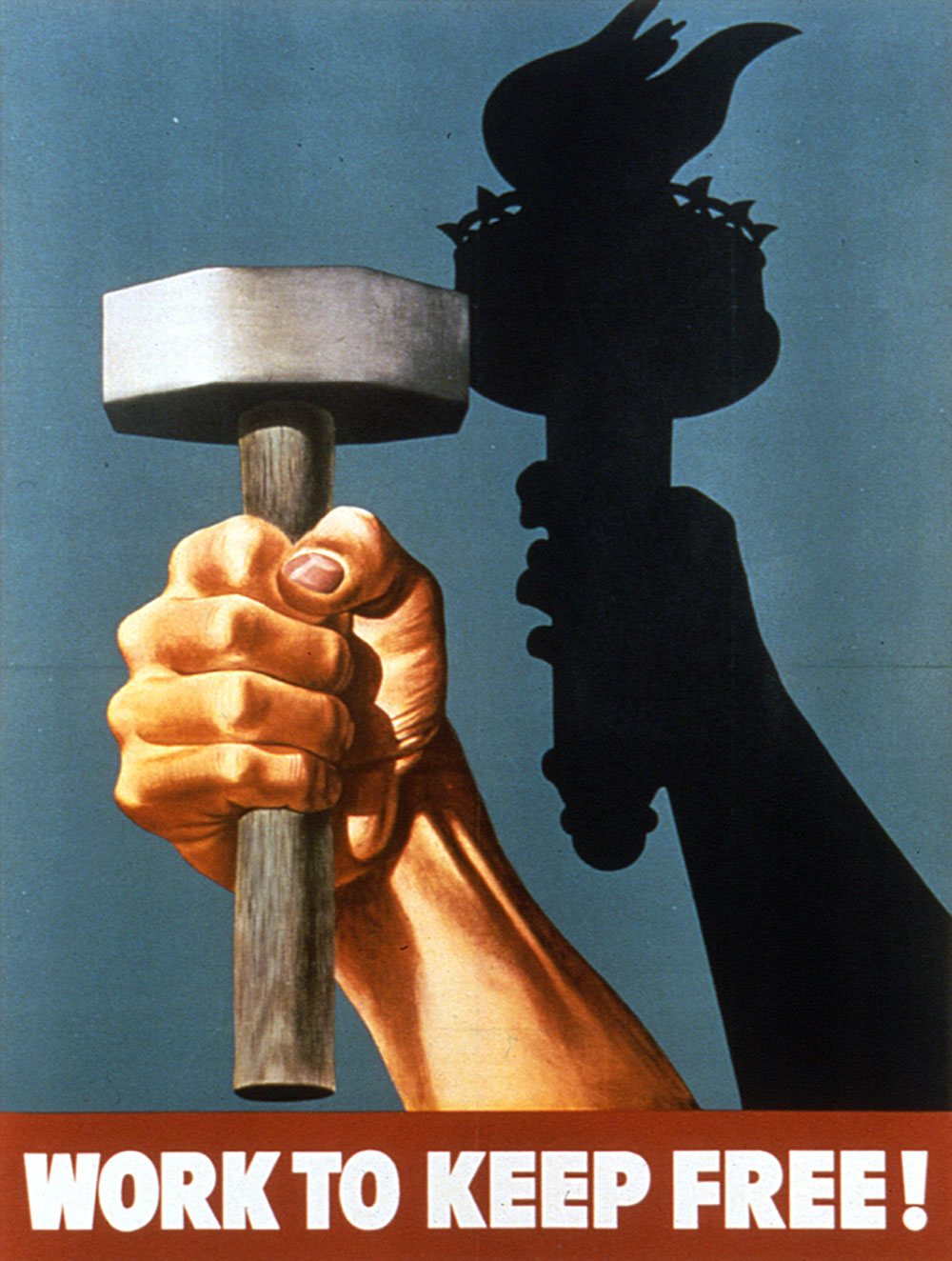 Poster depicting a raised hand clenching a hammer casting a shadow of the Statue of Liberty's hand grasping a torch